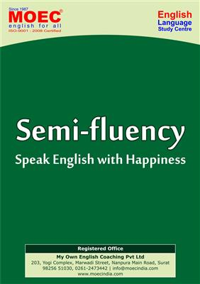 Spoken English in Surat , Semi-fluency
