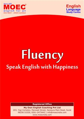 Spoken English in Surat , Fluency